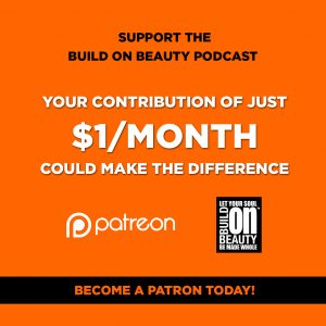 Build On Beauty Podcast Patreon