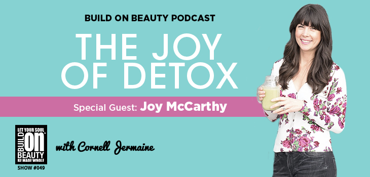 The Joy Of Detox