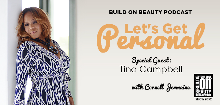 Let's Get Personal w/ Tina Campbell