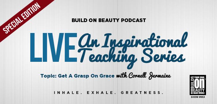 LIVE An Inspirational Teaching Series
