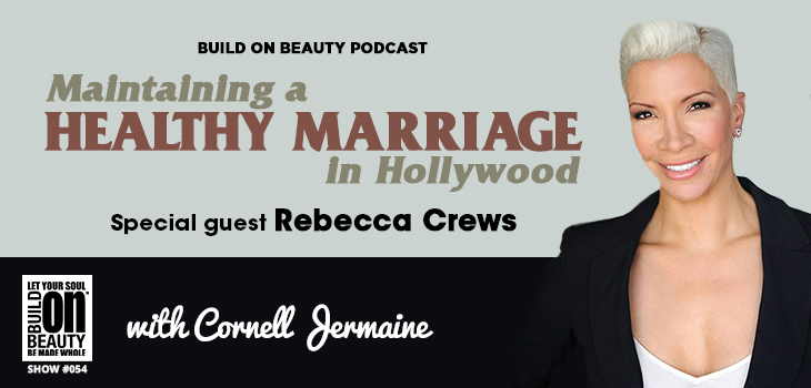 Maintaining A Healthy Marriage In Hollywood