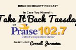 Take It Back Tuesday On Praise 102.7 WPZR
