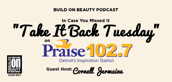 Take It Back Tuesday On Praise 102.7 WPZR