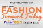 Fashion Forward Friday