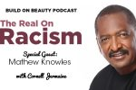 The Real On Racism