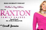 The Braxton Family Values