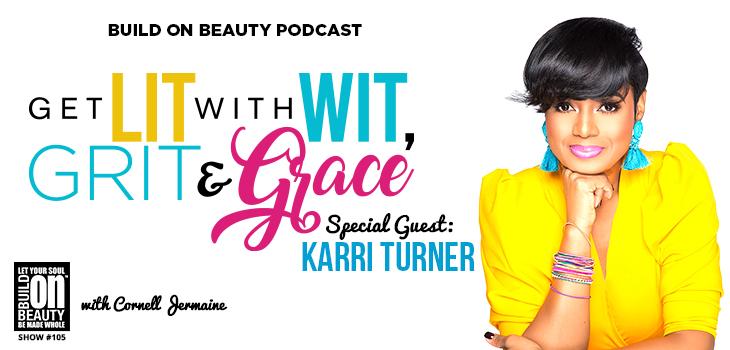 Get Lit with Wit, Grit & Grace