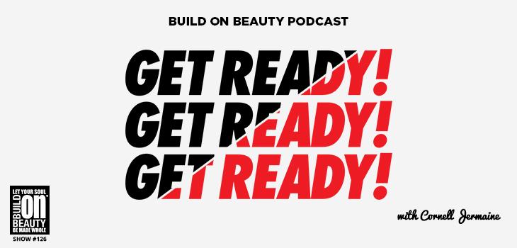 Get Ready! Get Ready! Get Ready!